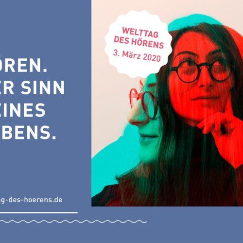 """Welttag des Hörens 2020 unter dem Motto """"Hör nicht auf!"""""""